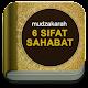 Mudzakarah 6 Sifat Sahabat Download for PC Windows 10/8/7