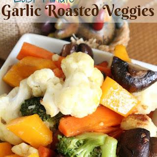 Last Minute Garlic Roasted Veggies