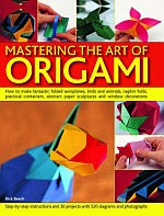 "Photo: Mastering the Art of Origami Beech, Rick Southwater 2007 Paperback 96 pp 6.6 x 8.7 ins ISBN 1844764257 cheap, small size, reprint of ""Art of Paperfolding"""