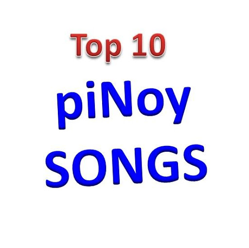 Top 10 Pinoy Songs