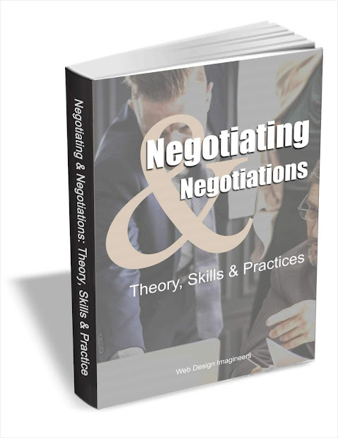 Theory, Skills and Practices of Negotiating and Negotiations