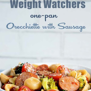 Weight Watchers One-Pan Orecchiette with Sausage.
