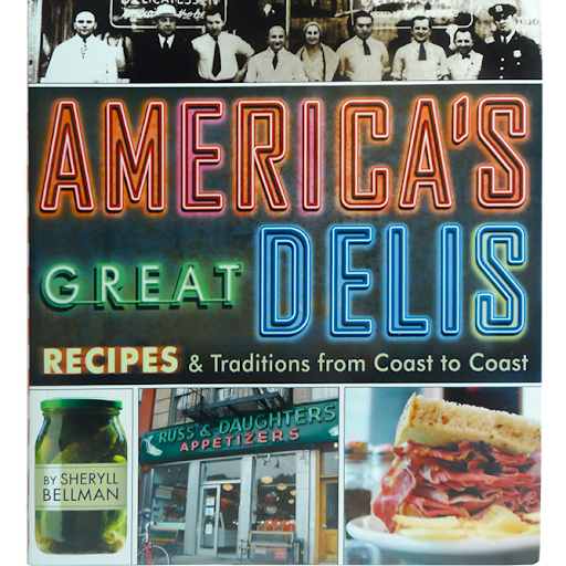 """America's Great Delis"" softcover book by Sheryll Bellman"