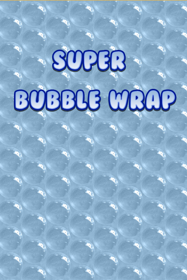 Super Bubble Wrap- screenshot