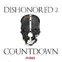 Countdown Dishonored 2 PRO icon