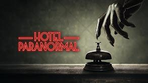 Hotel Paranormal thumbnail