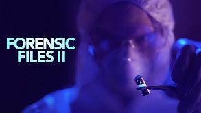 Forensic Files II thumbnail