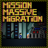 Mission Massive Migration