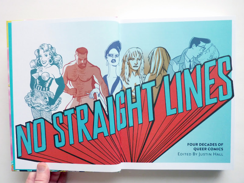 "Photo: No Straight Lines: Four Decades of Queer Comics by various artists; edited by Justin Hall  http://www.fantagraphics.com/nostraightlines  328-page black & white/color 7.75"" x 10.25"" hardcover • $35.00 ISBN: 978-1-60699-506-8 - Title pages."