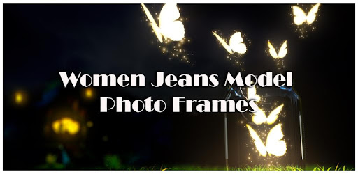 Women Jeans Model Photo Frames for PC