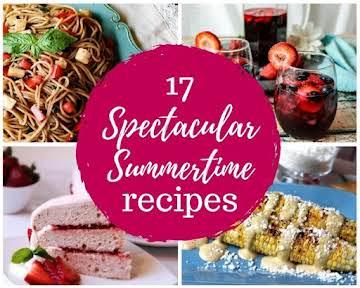 17 Spectacular Summertime Recipes
