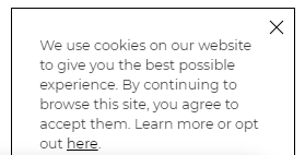 "What are cookies - Exploring Website Cookies, Cookie Privacy and Cookie Consent - Cookie Notification Example: ""We use cookies on our website to give you the best possible experience. By continuing to browse this site, you agree to accept them. Learn more or opt out here."""