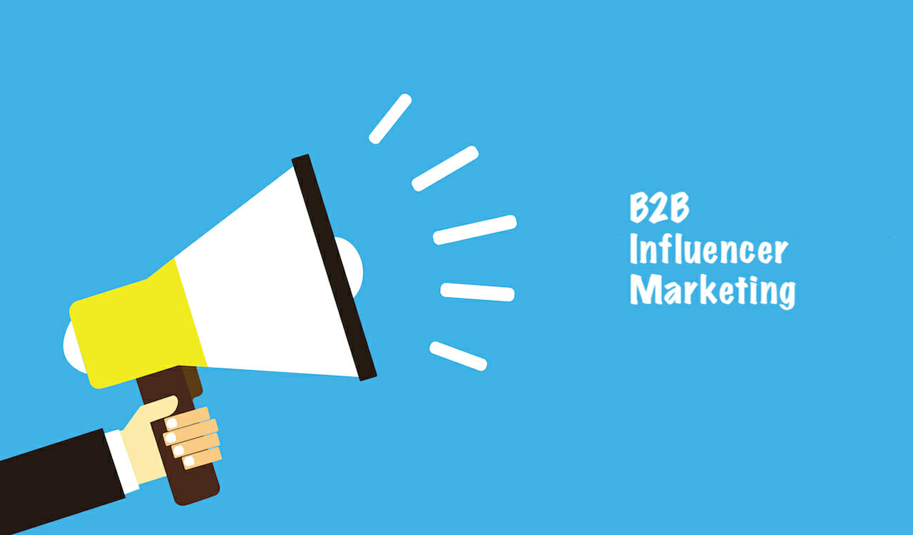 Lead Generation and Marketing Channels to Focus on - Influencer marketing