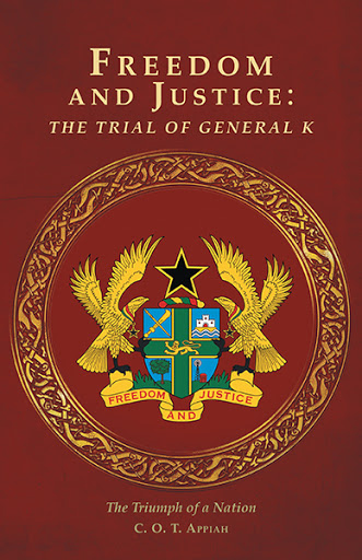 Freedom and Justice: The Trial of General K cover