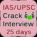 UPSC IAS Crack Interview 25Day icon