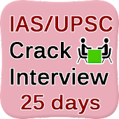 UPSC IAS Crack Interview 25Day
