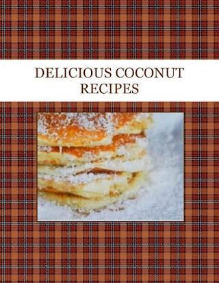 DELICIOUS COCONUT RECIPES