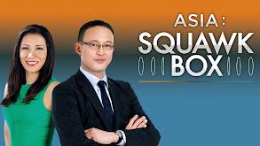 Asia: Squawk Box thumbnail