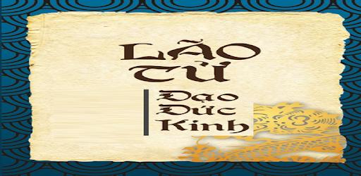 là quyển sách do triết gia Lão Tử viết ra vào khoảng năm 600 TCN. Theo truyền