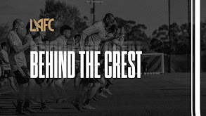 LAFC: Behind The Crest thumbnail