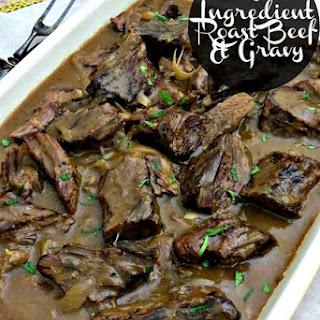 5 Ingredient Roast Beef & Gravy.