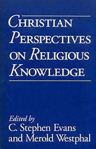 CHRISTIAN PERSPECTIVES ON RELIGIOUS KNOWLEDGE