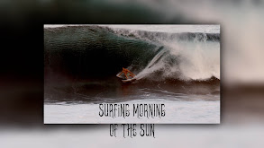 Surfing Morning of the Sun thumbnail
