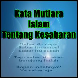 Download Kata Mutiara Islam Tentang Kesabaran For Pc Windows And Mac Apk 1 0 Free Lifestyle Apps For Android