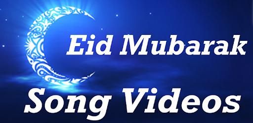 Eid Mubarak Video Songs Eid Wishes Celebration On Windows Pc Download Free 7 1 Com Eidmubarakvideosongseidwishescelebration
