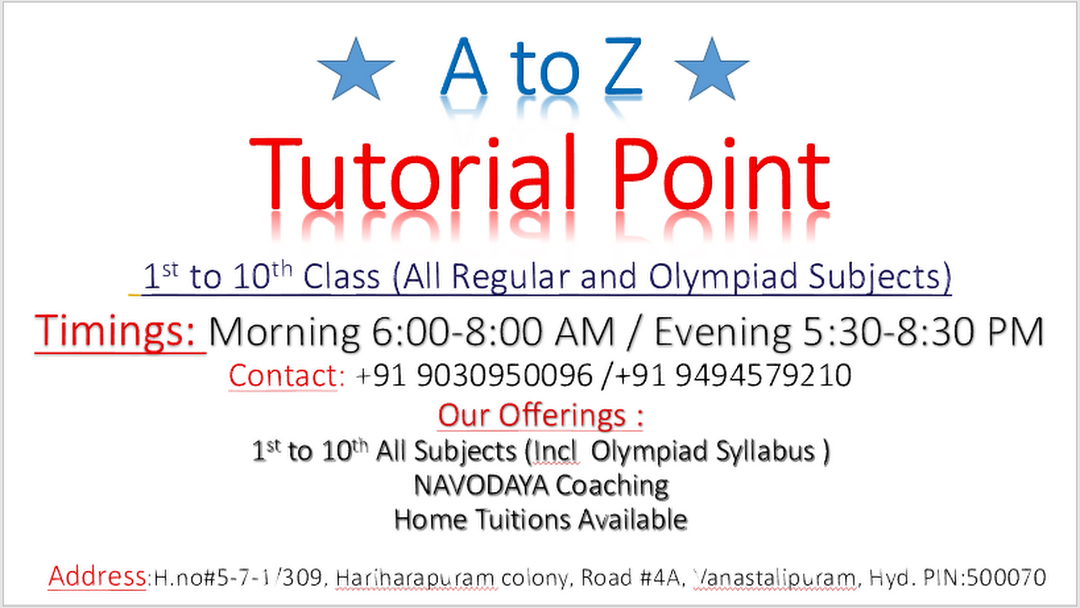 A 2 Z Tutorial Point - Educational Institution in Hyderabad,