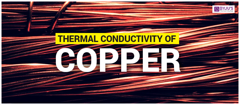 Thermal Conductivity of Copper