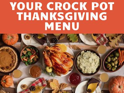 Your Crock Pot Thanksgiving Menu