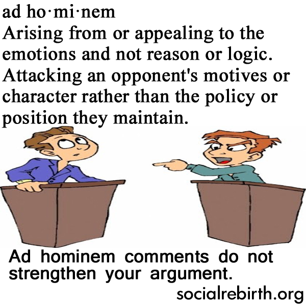 Photo: Ad hominem comments do not strengthen your argument