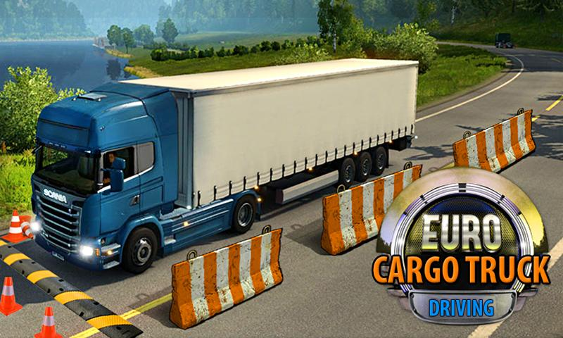 Euro Truck Cargo Driving 2017- screenshot