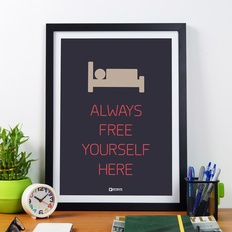 Always Free Yourself Here| Framed Poster by Artwave Asia