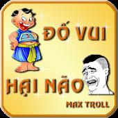 Đố Vui Hại Não - Max Troll