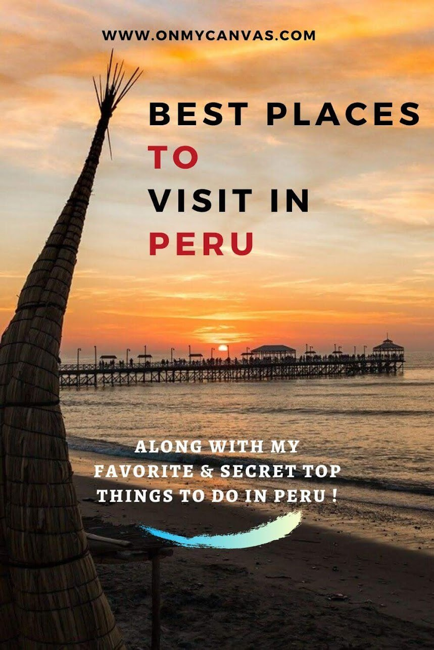 This guide to the best places to visit in Peru also has a secret list of my favorite things to do in Peru. Inspired by a 6-week Peru trip. Must Visit Places in Peru | Peru must see | What to see in Peru | Top things to do in Peru | best things to do in Peru | Peru safety tips | Where to go in Peru | backpacking Peru | Peru solo female trip | Most beautiful places in Peru | Peru backpacking trip | Peru travel tips | food in Peru #peru #southamerica #perutravel #solofemaletravel #Cusco #lima