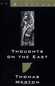 THOUGHTS ON THE EAST