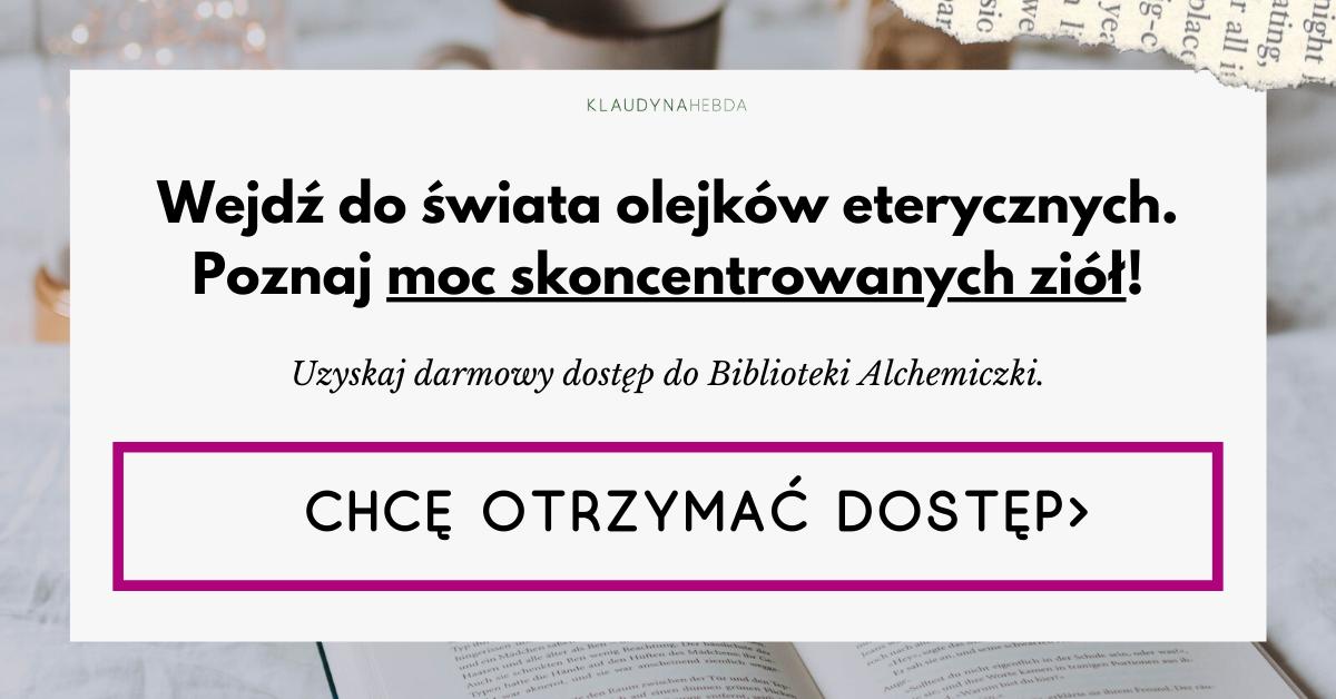 Otrzymaj dostęp do Biblioteki Alchemiczki!