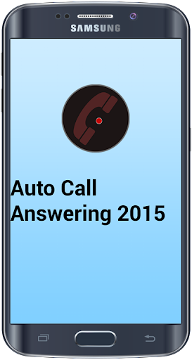 Auto Call Answering 2015