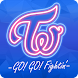 TWICE -GO! GO! Fightin'- Android