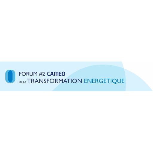 Forum CAMEO de la Transformation Energétique, deuxième édition!