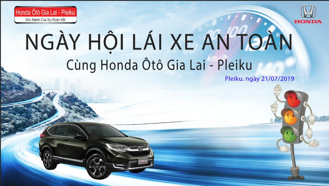"""Gia Lai: Sôi nổi, hào hứng với chương trình """"Lái xe an toàn"""" cùng Honda Ôtô Gia Lai - Pleiku  - Ảnh 1"""