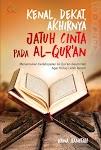 """""""Kenal, Dekat, dan Akhirnya Jatuh Cinta Pada Al-Qur`an - Hana Hanifah"""""""
