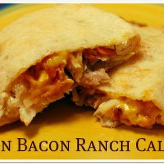 Chicken Bacon Ranch Calzones.