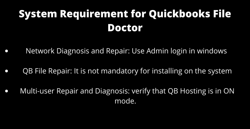 Quickbooks file doctor : system requirments