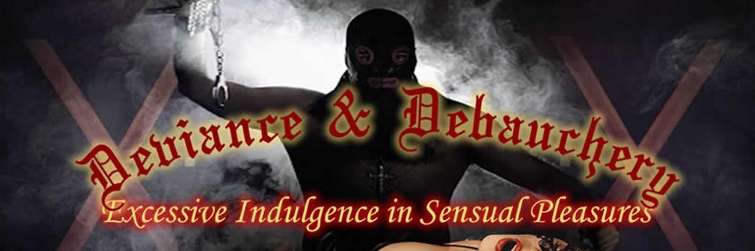 Deviance & Debauchery - Breath Play 101