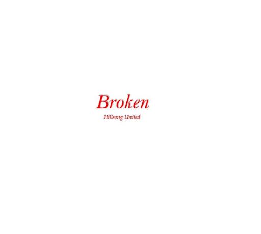 Hillsong Broken Vessels Lyrics