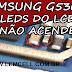 Samsung G530BT Gran Prime Leds Lcd não Funciona / Backlight G530bt