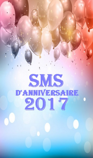 Download Sms Danniversaire 2017 Google Play Apps